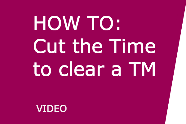 how_to_cut_the_time_to_clear_a_trademark.png